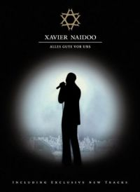 Cover Xavier Naidoo - Alles Gute vor uns [DVD]
